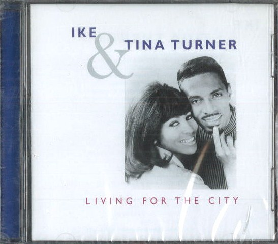 Ike and Tina Turner - Living for the city - CD