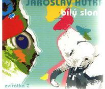 Jaroslav Hutka - Bílý slon - Zvířátka 2 - CD