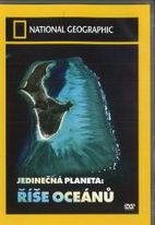 Jedinečná planeta: Říše oceánů - DVD