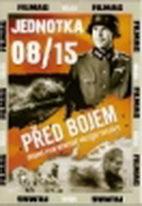 Jednotka 08/15: Před bojem - DVD