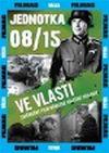 Jednotka 08/15: Ve vlasti - DVD