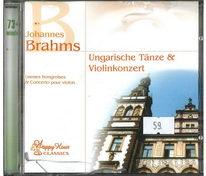 Johannes Brahms - Ungarishe tanze and violinkozert - CD