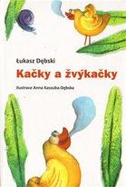 Kačky a žvýkačky - Lukasz Debski