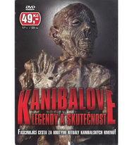 Kanibalové: Legendy a skutečnost - DVD