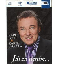 Karel Gott a Karel Svoboda - Jdi za štěstím... - CD
