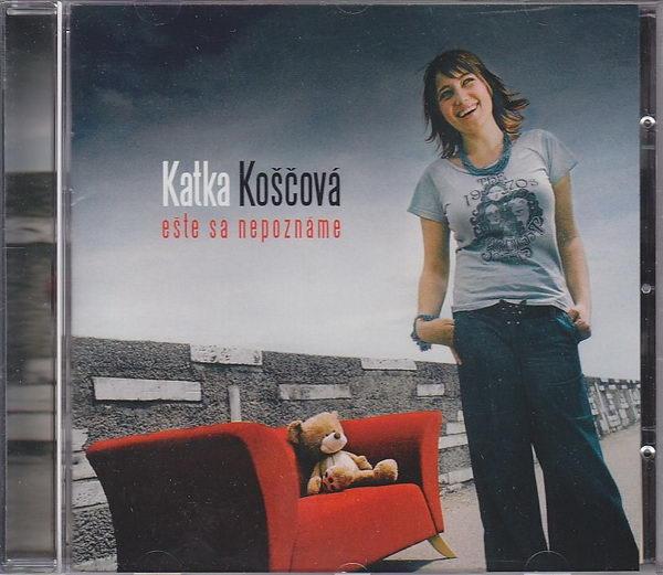Katka Koščová - Eště sa nepoznáme - CD