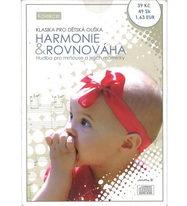 Klasika pro dětská ouška: Harmonie a rovnováha - CD