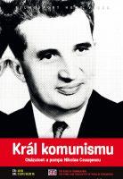 Král komunismu: Okázalost a pompa Nikolae Ceauşescu - papírová pošetka DVD