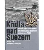 Křídla nad Suezem - Brian Cull, David Nicolle a Šlomo Aloni
