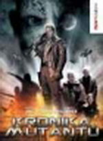 Kronika mutantů - DVD