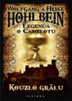 Legenda o Camelotu - Kouzlo grálu - W. Hohlbein