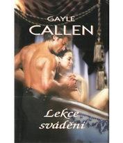 Lekce svádění - Gayle Callen