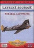 Letecké souboje 28 - porážka Luftwaffe - DVD