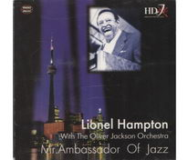 Lionel Hampton - With The Oliver Jackson Orchestra - Mr.Ambassador Of Jazz - CD