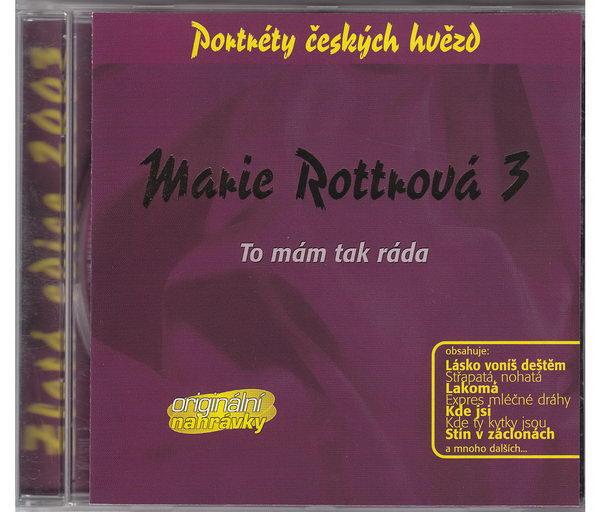 Marie Rottrová 3 - To mám tak ráda - Zlatá edice 2013 - CD