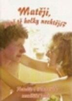 Matěji, proč tě holky nechtějí? - DVD