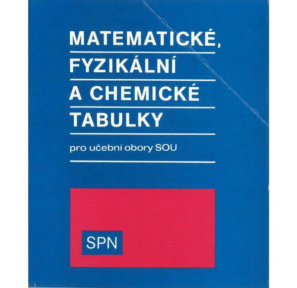 Matematické, fyzikální a chemické tabulky pro učební soubory SOU
