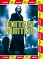Matrix hunter - DVD