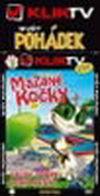Mazané kočky 2 - KLIK TV - DVD
