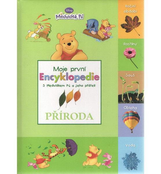 Moje první encyklopedie s Medvídkem Pú a jeho přáteli - Příroda