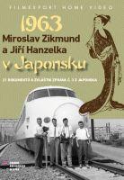Miroslav Zikmund a Jiří Hanzelka v Japonsku 1963 (2x DVD) - digipack