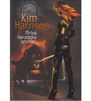 Mrtvá čarodějka přichází - Kim Harrison