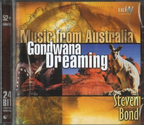 Music from Australia - Gondwana Dreaming - Steve Bond - CD