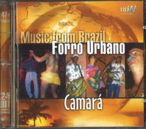 Music from Brazil - Forró Urbano - Camará - CD