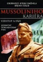 Mussoliniho kariéra: Vzestup a pád - DVD