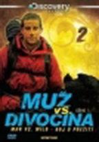 Muž vs. divočina - série 1 - disk 2 / Man vs. Wild - DVD