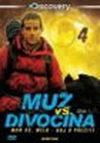 Muž vs. divočina - série 1 - disk 4/ Man vs. Wild - DVD