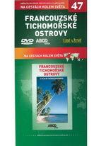 Na cestách kolem světa 47 - Francouzské Tichomořské ostrovy - DVD