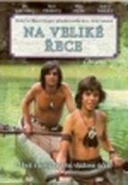 Na veliké řece - DVD