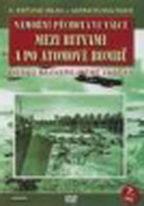 Námořní pěchota ve válce díl 7 - Mezi bitvami a po atomové bombě - DVD