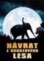 Návrat z bronzového lesa ( digipack ) DVD