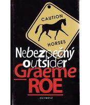 Nebezpečný outsider - Graeme Roe