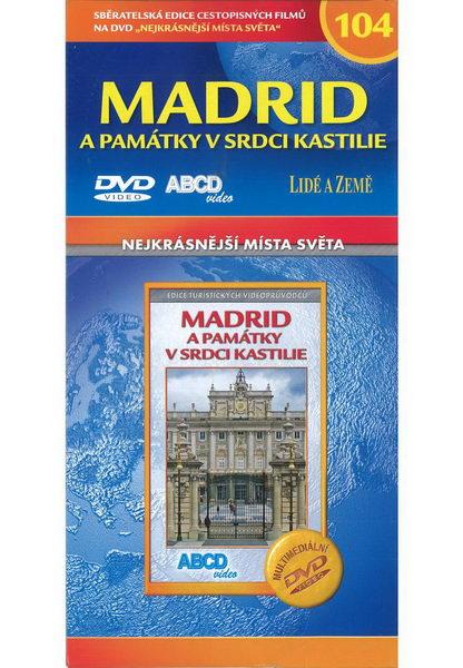 Nejkrásnější místa světa 104 - Madrid a památky v srdci Kastilie - DVD