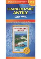 Nejkrásnější místa světa 125 - Francouzské Antily - DVD