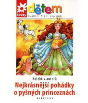 Nejkrásnější pohádky o pyšných princeznách + CD