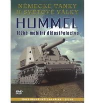 Německé tanky II.světové války - Hummel: Těžké mobilní dělostřelectvo - DVD