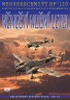 Němečtí noční letci - Messerschmitt Bf-110 a noční stíhací obrana nacistického Německa - DVD