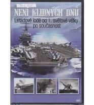 Není klidných dnů 1. DVD - Letadlové lodě
