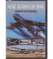 Není klidných dnů 2. DVD - Jaderné bombardéry