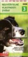 Neuvěřitelné vlastnosti zvířat 3 - DVD
