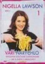 Nigella Lawson vaří narychlo 1 - DVD