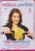 Nigella Lawson vaří narychlo 2 - DVD