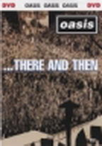 Oasis ... There and then - DVD