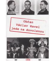 Občan Václav Havel jede na dovolenou - DVD