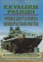 Obrněné operace 3 - Kavalérie přijíždí(Operace lehkých tanků a obrněných transportérů) - DVD