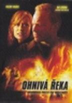 Ohnivá řeka - DVD